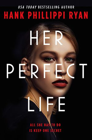 cover image of Her Perfect Life by Hank Phillippi Ryan