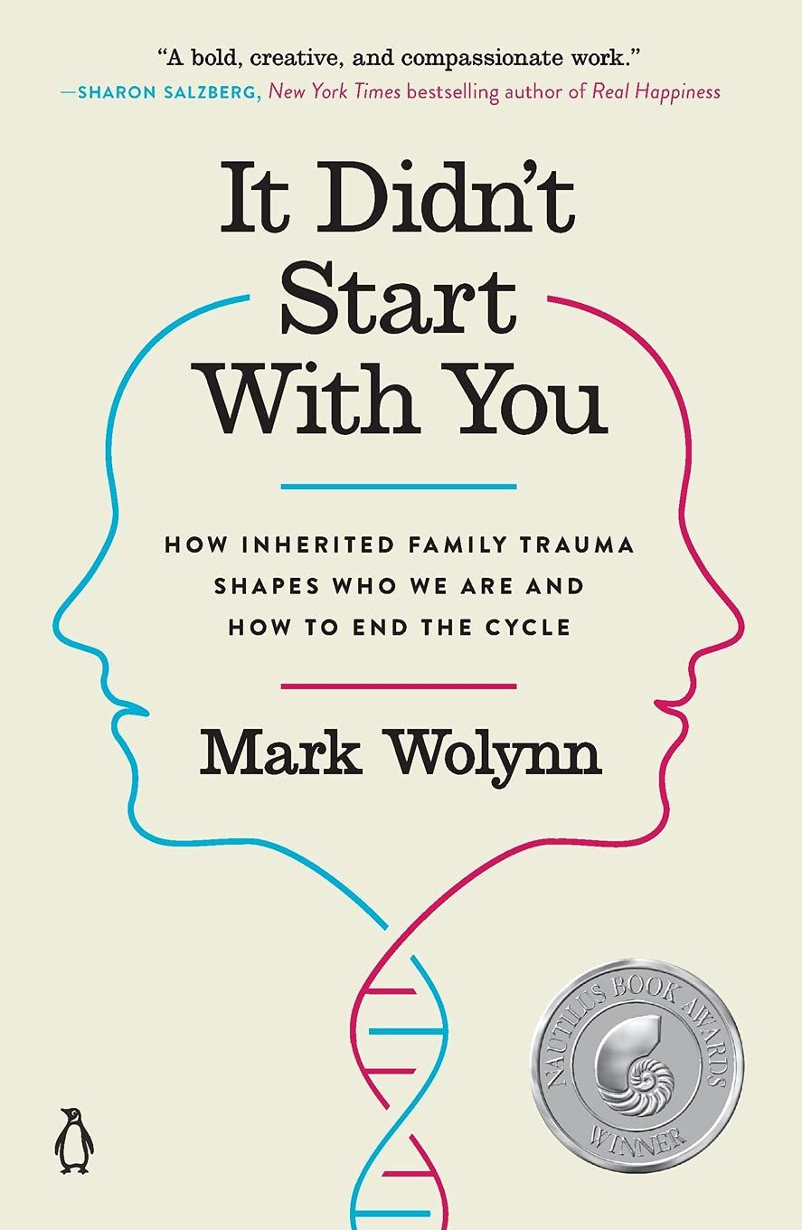 It Didn't Start with You by Mark Wolynn Cover