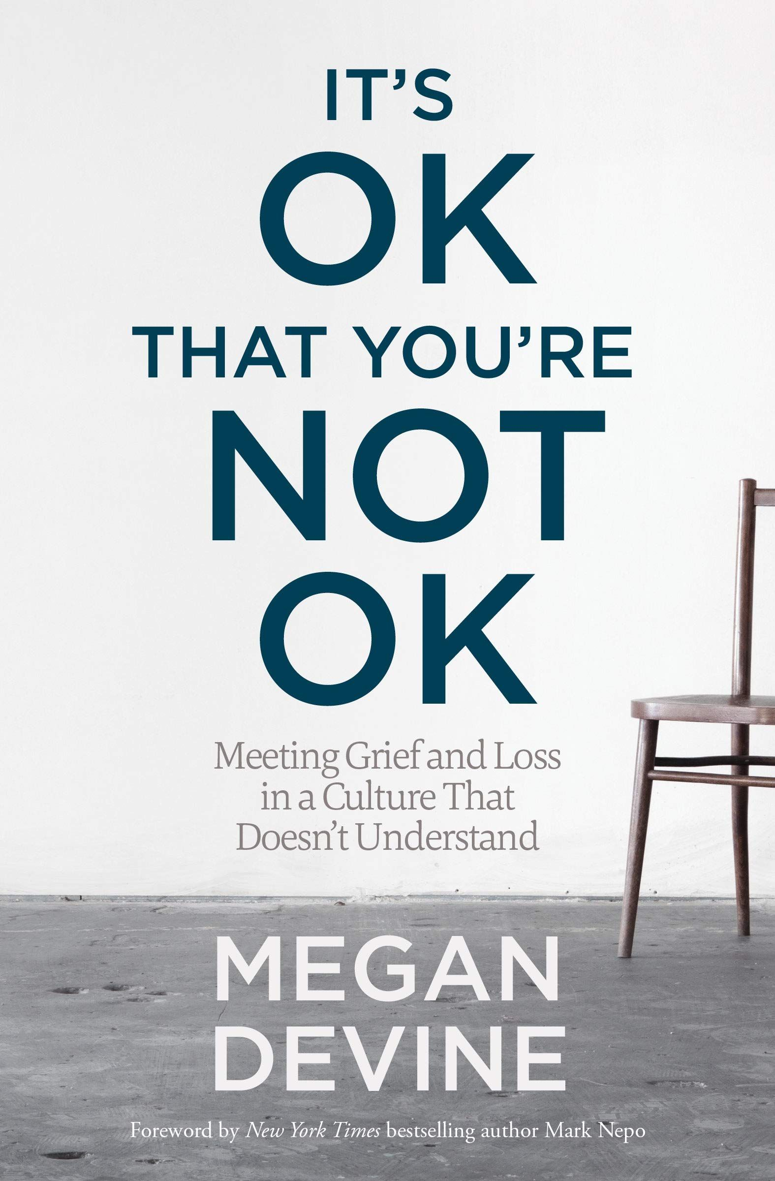 It's OK That You're Not OK by Megan Devine Cover
