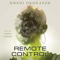 A graphic of the cover of Remote Control by Nnedi Okorafor