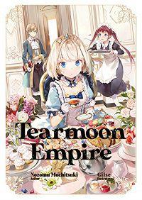 Tearmoon Empire 1 cover - Nozomu Mochitsuki