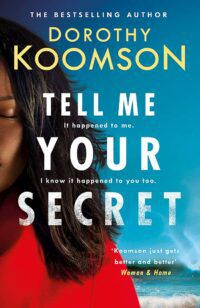 Cover of Tell Me Your Secret by Dorothy Koomson