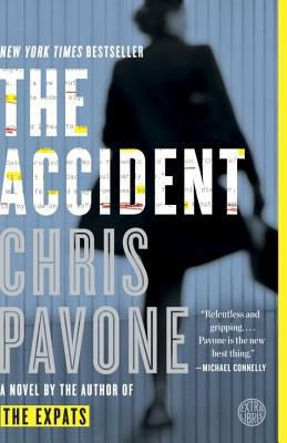 The Accident by Chris Pavone Book Cover