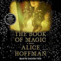 A graphic of the cover of The Book of Magic by Alice Hoffman