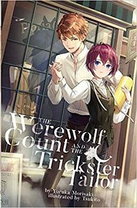 The Werewolf Count and the Trickster Tailor 1 cover - Yuruka Morisaki