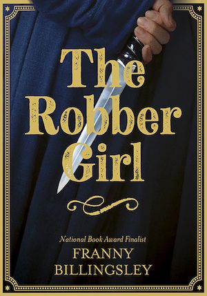 cover of The Robber Girl by Franny Billingsley