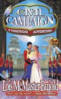 A Civil Campaign by Lois McMaster Bujold book cover