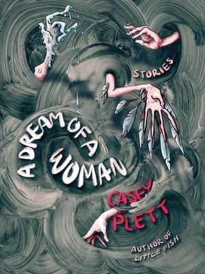 A Dream of a Woman by Casey Plett cover