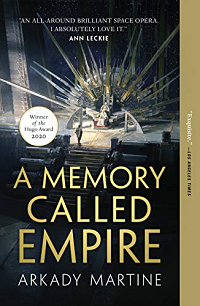 A Memory Called Empire by Arkady Martine book cover