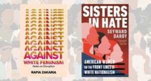 book covers for sisters in hate and against white feminism