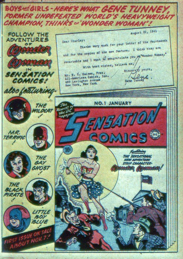 """A full page in house ad for Sensation Comics #1. At the top it reads """"Boys and girls - here's what Gene Tunney, former undefeated world's heavyweight champion, thinks of 'Wonder Woman'!"""" Below is a replica of a letter from Tunney congratulating DC on their new character, the cover of Sensation #1, and headshots of the other featured characters: Wildcat, Mr. Terrific, the Gay Ghost, the Black Pirate, and Little Boy Blue."""