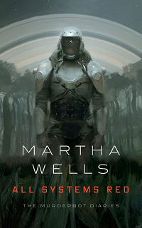 All Systems Red by Martha Wells book cover