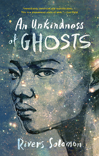 An Unkindness of Ghosts by Rivers Solomon book cover