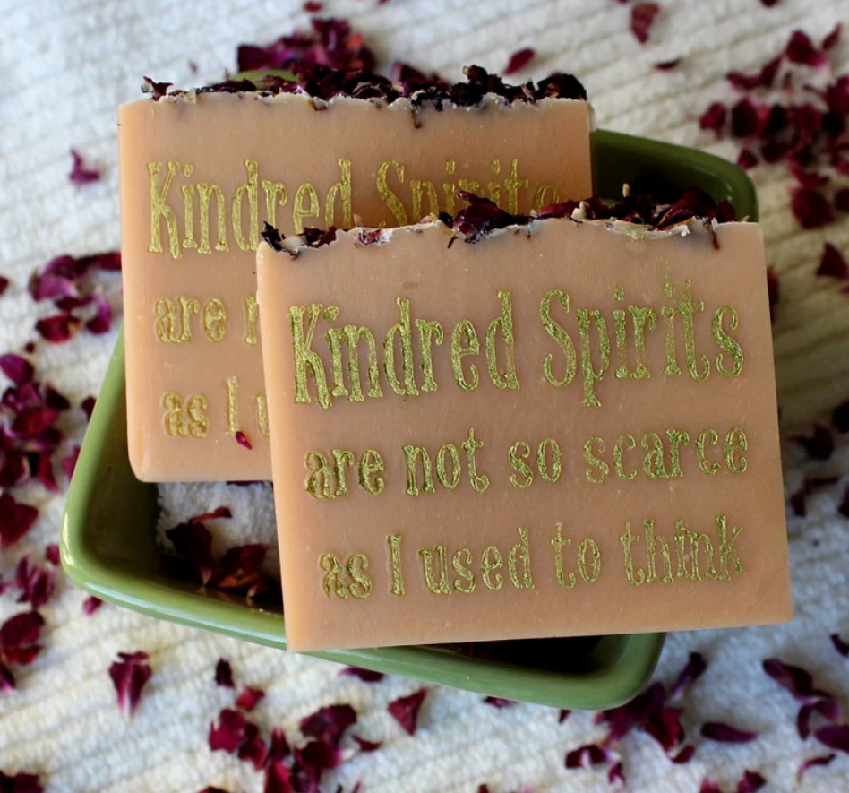 Two bars of soap with the text, kindred spirits are not so scarce as I used to think