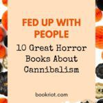 pinterest image for books about cannibalism