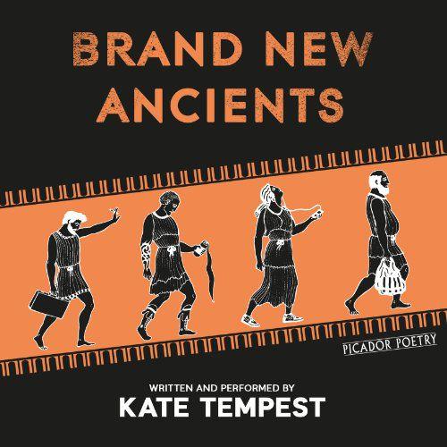 Nouveaux Anciens par Kate Tempest