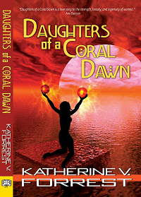 Daughters of a Coral Dawn by Katherine V. Forrest book cover