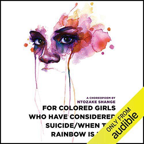 Couverture de Pour les filles de couleur qui ont pensé au suicide / Quand l'arc-en-ciel est enuf