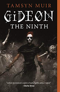 Gideon the Ninth by Tamsyn Muir book cover