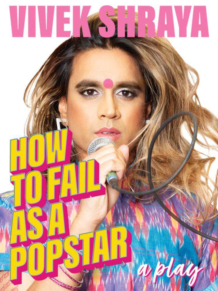 How to Fail as a Popstar by Vivek Shraya cover