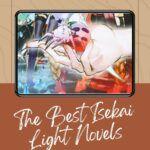 pinterest image for isekai light novels