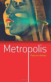 Metropolis by Thea von Harbou book cover