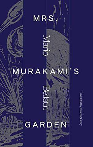 Mrs Murakami's Garden by Mario Bellatin book cover
