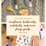 mushroom bookmarks, notebooks, and more fungi goods pin