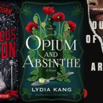 collage of three book covers: A Murderous Relation; Opium and Absinthe; and Our Kind of Cruelty