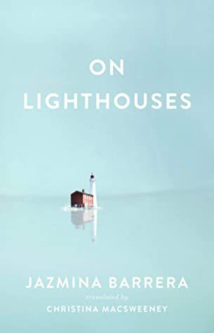 On Lighthouses by Jazmina Barrera book cover