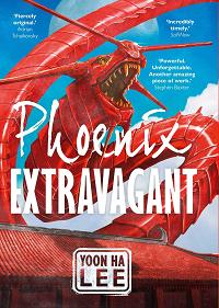 Phoenix Extravagant by Yoon Ha Lee book cover