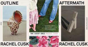collage of three covers of books by Rachel Cusl