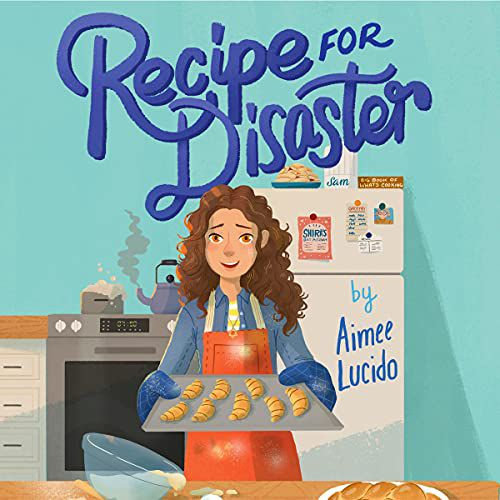 cover of the audiobooks for kids Recipe for Disaster