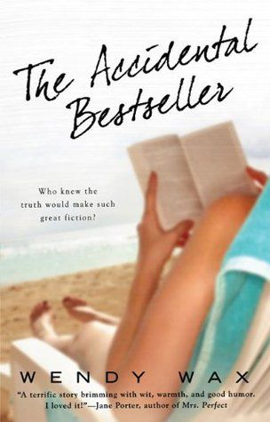 The Accidental Bestseller by Wendy Wax Book Cover