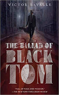 The Ballad of Black Tom by Victor LaValle book cover