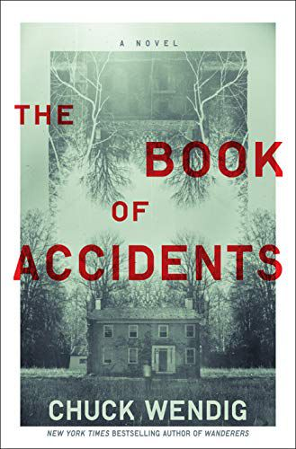 cover of the book of accidents by chuck wendig, a creepy old-timely photo of a scary-looking house