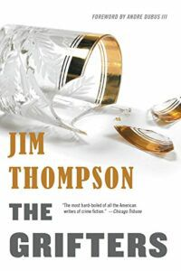 cover of the grifters by jim thompson, a white cover with a close up of a broken glass