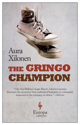 The Gringo Champion by Aura Xilonen book cover - features two shoes hanging
