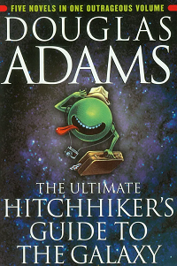 The Ultimate Hitchhiker's Guide to the Galaxy by Douglas Adams book cover