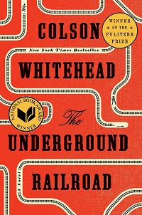 Underground Railroad by Colson Whitehead book cover