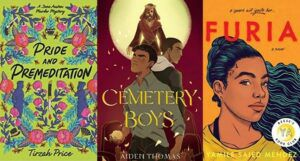 book cover collage: pride and premeditation on the left, cemetery boys in the center, and furia on the right