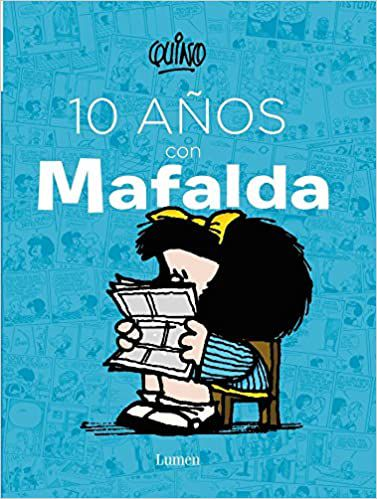cover of. 10 years with Mafalda by Quino