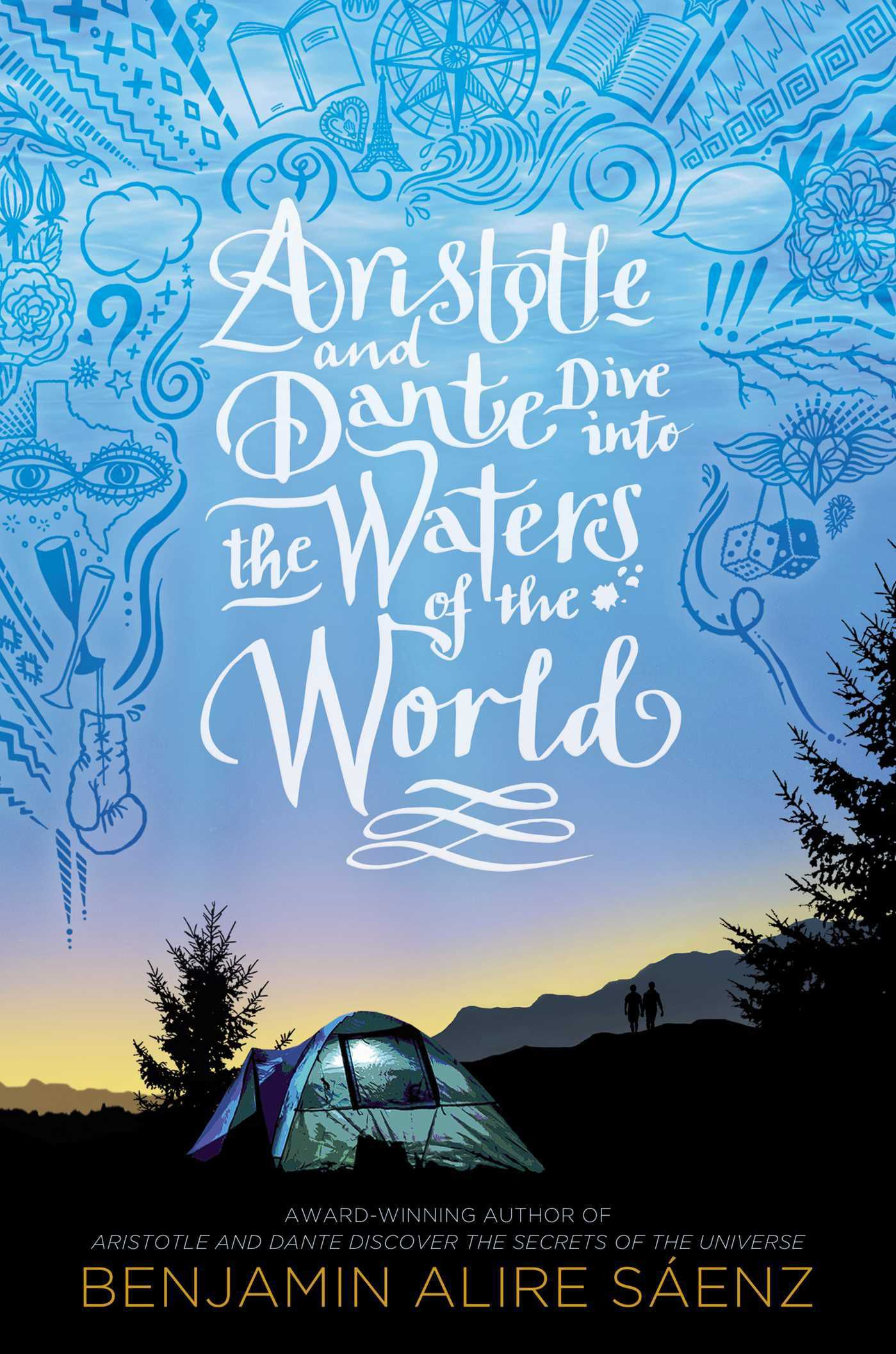 Book cover of ARISTOTLE AND DANTE DIVE INTO THE WATERS OF THE WORLD by Benjamin Alire Sáenz