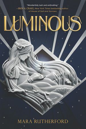 Book cover of LUMINOUS by Mara Rutherford