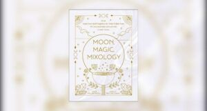 Book cover ofMoon, Magic, Mixology by Julia Halina Hadas