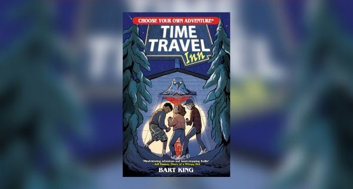 Book cover of CHOOSE YOUR OWN ADVENTURE: TIME TRAVEL INN by Bart King