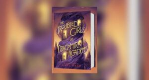 Book cover of THE TROUBLED GIRLS OF DRAGOMIR ACADEMY by Anne Ursu