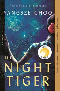 cover of The Night Tiger by Yangsze Choo