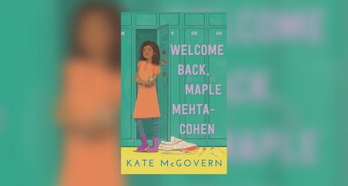 Book cover of WELCOME BACK, MAPLE MEHTA-COHEN
