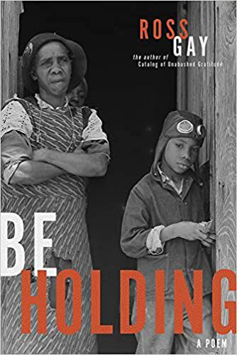 cover of Be Holding by Ross Gay